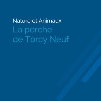 Torcy, paysages et patrimoine - La Perche de Torcy Neuf