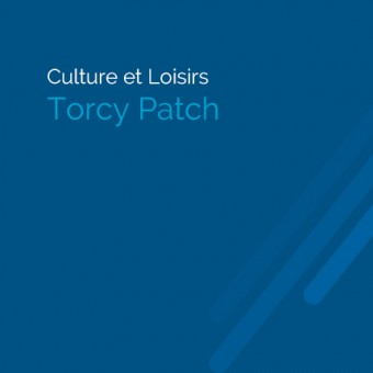 Torcy, paysages et patrimoine - Torcy Patch