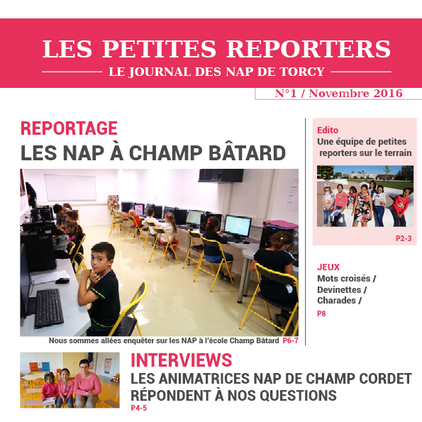 Les Petites reporters, Journal des NAP n°1