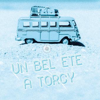Ville de Torcy 71 - Un bel été à Torcy
