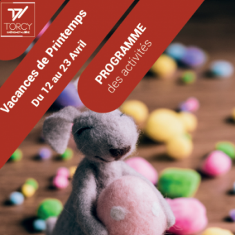 Ville de Torcy 71 - Programme vacances de printemps – Maison des Familles